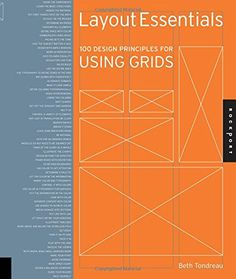 Layout Essentials: 100 Design Principles for Using Grids ... https://www.amazon.com/dp/1592537073/ref=cm_sw_r_pi_dp_x_IBL8ybTNAEH23  Creative Living, Process, Habits, Life, Collaboration, Inspiration, Books, Art, Design, Visual Arts, Learning, Self-Development