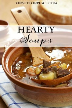 Easy soup recipes that are family friendly, hearty and filling. Have dinner on the table in no time!