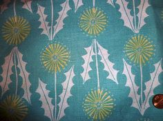 Love this Dandelion fabric