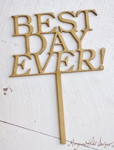 Best Day Ever Wedding Cake Topper Rustic Wedding Decor (Item Number 140079) on Etsy, $32.50