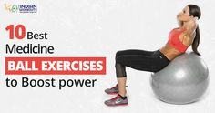 #MedicineBalls form an integral part of #Plyometric #WeightTraining to enhance the explosive power of athletes. #IndianWorkouts Visit Here: https://www.indianworkouts.com/medicine-ball-power-exercises/