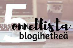 blogi, bloggaaminen, blogiohjeet, #listahaaste, Kivempi blogi Home Decor, Decoration Home, Room Decor, Interior Decorating