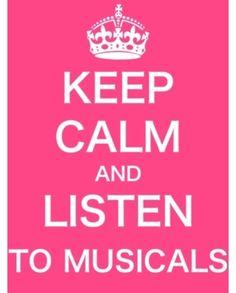 Keep Calm & Listen to Musical Theatre www.thewriteteachers.com