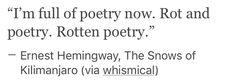 Dead Poets Society, Fallen London, If Rudyard Kipling, The Secret History, Literature Club, Entp, Writing Quotes, Buffy The Vampire Slayer, Ficus