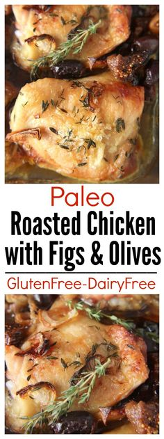 Paleo Roasted Chicken with Figs and Olives- easy, healthy, and so ...