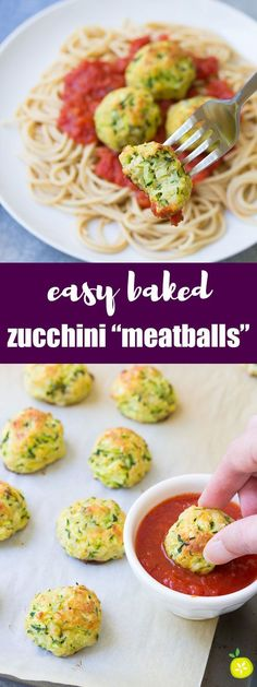 "These healthy Zucchini ""Meatballs"" are an easy 30 minute dinner recipe. Serve them over pasta or as an appetizer with marinara sauce for dipping! 