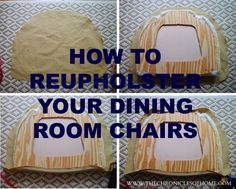 best tutorial I've seen for recovering dining room chairs. now i just need to find some fabric!