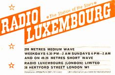 Listening to Radio Luxembourg in bed, on a tinny transistor radio under the covers