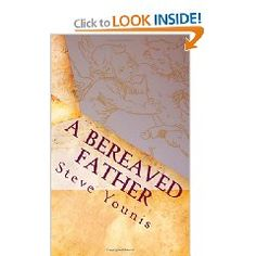 A Bereaved Father by Steve Younis