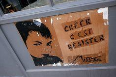 """""""Crėer c'est resister"""" - Dėtails de Paris - Miss Tic"""