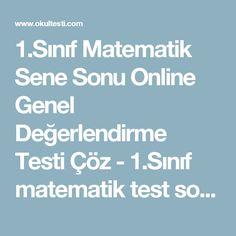 1.Sınıf Matematik Sene Sonu Online Genel Değerlendirme Testi Çöz - 1.Sınıf matematik test soruları (1)_ 2015-2016