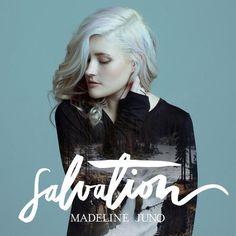 DOWNLOAD Madeline Juno – Salvation LEAKED ALBUM only in FreeLeakedAlbum.com Madeline Juno – Salvation FULL 2015