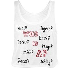My Pretty Little Liars Shirt!! Oh gawd so confusing