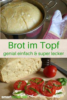 Genial einfach: Brot im Topf backen - locker und lecker