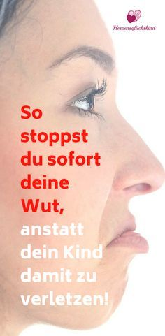 Deine Wut stoppen anstatt dein Kind damit zu verletzen You feel a throb in your head, your blood pressure goes up in the immeasurable. The fire of anger ignites and burns in seconds within. Baby Co, Baby Health, Baby Kind, Toddler Preschool, Better Life, Love Life, Kids And Parenting, Good To Know, Your Child