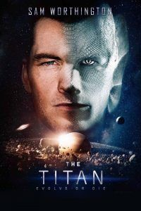 Assistir The Titan Online Filmes Completos Online Gratis 1080p