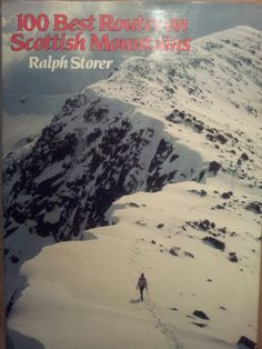 100 Best Routes on Scottish Mountains ; Ralph Storer