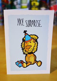 yay. surprise. birthday card