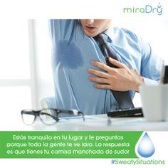 www.miradry.com.mx #StayDry #miraDry #hiperhidrosis #sudor #axilas #SudorExcesivo