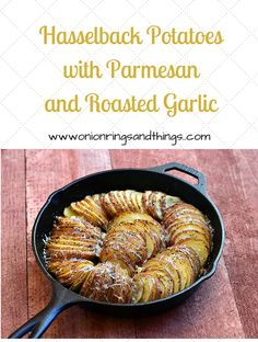 Hasselback potatoes with parmesan and roasted garlic baked in a cast iron skillet