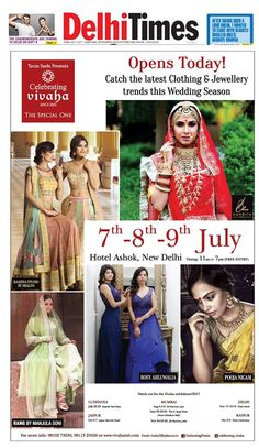 OPENS TODAY Celebrating Vivaha Featured in  DelhiTimes for its Grand   WEDDINGEXHIBITION. Catch the 78004651cd8ee