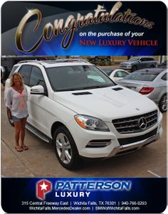 Congratulations to Jennifer Brecht with her 2014 Mercedes-Benz ML! - From Heike Misner at Patterson Luxury Mercedes Benz Dealer, Mercedes Benz Ml, Luxury Vehicle, Luxury Cars, Wichita Falls, New Bmw, Congratulations, Vehicles, Rolling Stock