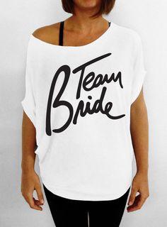 Team Bride White Slouchy Tee Tshirt by DentzDesign on Etsy, $29.00