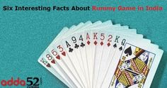 Six Interesting Facts About Rummy Game in India