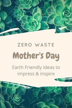 Zero Waste Mother's Day Ideas