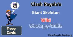 Clash Royale Giant Skeleton: Wiki & Strategy, Guide