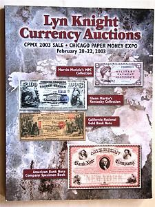 Currency Auction Catalog February 20-22, 2003 Lyn Knight