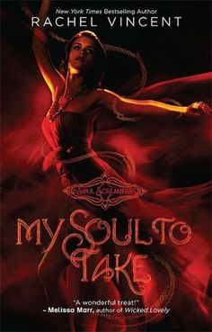 My Soul to Take (Soul Screamers Series #1)    I haven't read this yet but I SO want to!!! It sounds like it would be very interesting!!!
