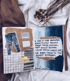 'i saw a fire burning, when people talked about their dreams, that would either light their souls up, or burn them to the highest extremes' // art journal + poetry by Noor Unnahar (https://www.instagram.com/noor_unnahar/) // art journal ideas inspiration tumblr white aesthetics flatlay, creative craft diy illustration, words, quotes, inspiration, porm //