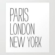 Paris, London, New York Art Print by Sara Eshak - $17.68