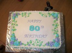 80th Birthday Cake — Birthday