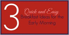 3 Quick and Easy Breakfast Ideas for Early Mornings - Lipgloss and High Heels