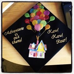 Disney UP graduation cap. Adventure is out there!