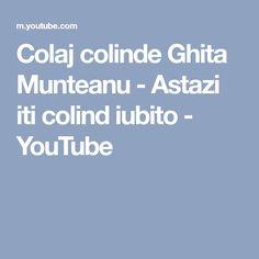 Colaj colinde Ghita Munteanu - Astazi iti colind iubito - YouTube