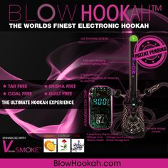 BLOW Hookah: Over 2 years in development & hundreds of design & engineering hours later we are happy to present The Worlds First Electronic Hookah: Tar Free | Coal Free | Mess Free Bliss.
