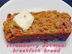 Strawberry Oatmeal Breakfast Bread