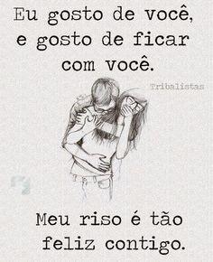 Eu gosto de você...