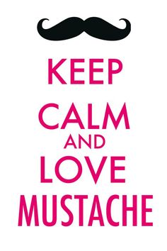 mustaches are awesome