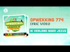 Opwekking 774 - Ik verlang naar Jezus - CD39 (lyric video) - YouTube