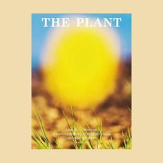 The Plant Magazine Issue 9