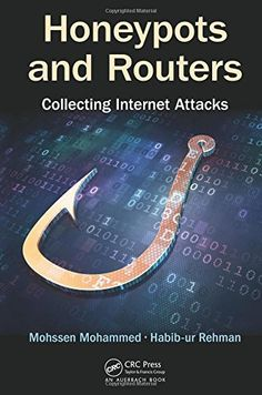 CyberWar Books & Tools — Honeypots and Routers: Collecting Internet Attacks...