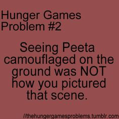 I was so mad when they did that scene diferently in the movie then in the book!!