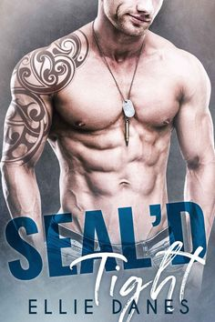 SEAL'd Tight by Ellie Dances. A Steamy Contemporary Romance. $0.99 http://www.ebooksoda.com/ebook-deals/seald-tight-by-ellie-dances