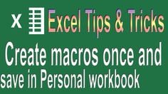Excel VBA Tips n Tricks #3 | Create and save all your macros in a Person...