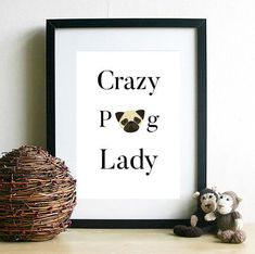 Pug owners Crazy pug lady pug merchandise by HangingMonkeyArts