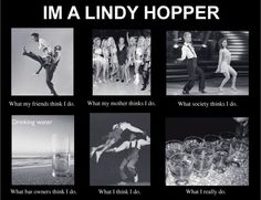 I'm a lindy hopper. This is what I do.